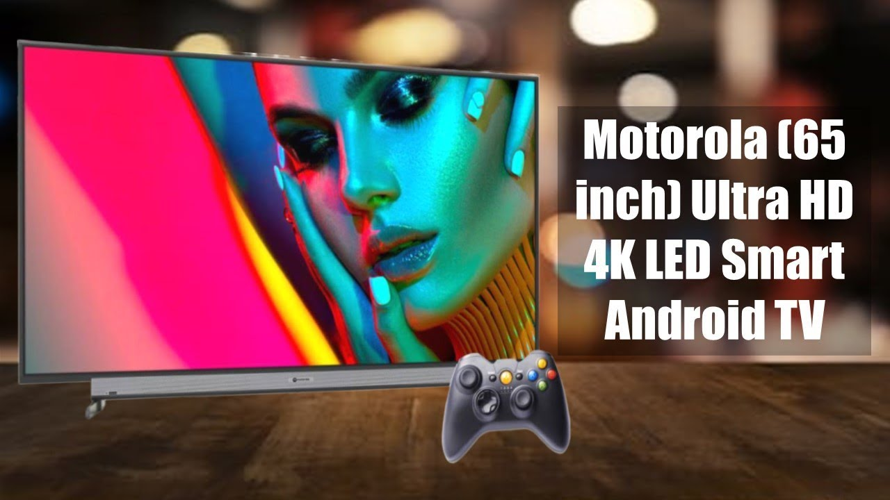 Motorola 65 inch Ultra HD (4K) LED | Smart Android TV
